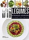 Légumes. 60 techniques - 500 pas à pas