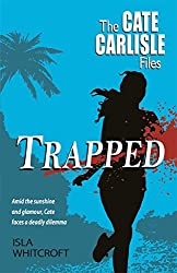 Trapped (The Cate Carlisle Files)