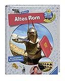 Altes Rom (Wieso? Weshalb? Warum? ProfiWissen, Band 9) - Dela Kienle