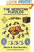 #7: The Moscow Puzzles: 359 Mathematical Recreations (Dover Recreational Math)