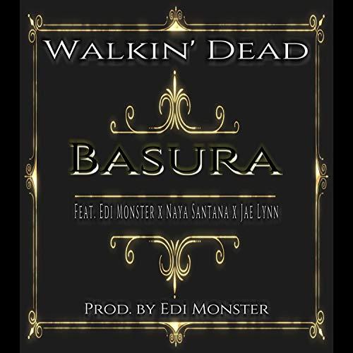 Basura (feat. Edi Monster, Naya Santana & Jae Lynn) [Explicit]