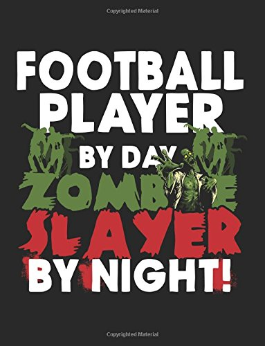 ay Zombie Slayer By Night!: Halloween Journal Notebook ()