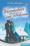 'Verzaubert im Schnee: Liebesroman' von Emilyn Morgan
