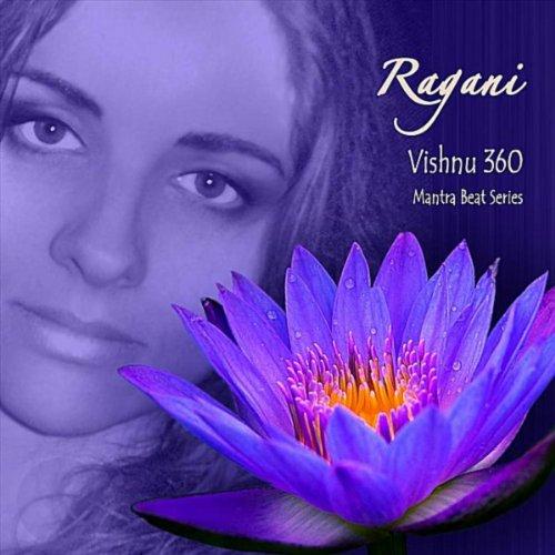 Vishnu 360 (Mantra Beat Series): Ragani: Amazon co uk: MP3