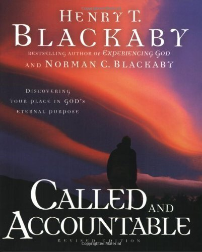 Called and Accountable: Discovering Your Place in God's Eternal Purpose by Henry Blackaby (2005-08-04)