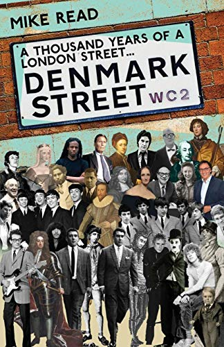 A Thousand Years of a London Street: Denmark Street