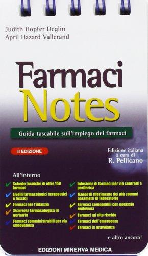 Farmaci notes. Manuale tascabile sull'impiego dei farmaci