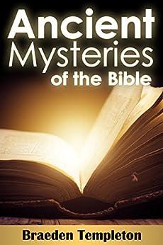 Antiguos Misterios de la Biblia (Spanish Edition) von [Templeton, Braeden]