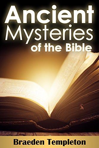 Antiguos Misterios de la Biblia por Braeden Templeton
