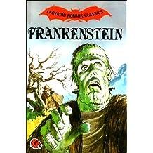 Frankenstein (Horror Classics) by Mary Wollstonecraft Shelley (1984-04-01)
