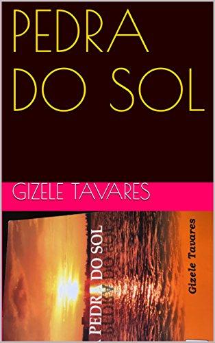 PEDRA DO SOL (Portuguese Edition)
