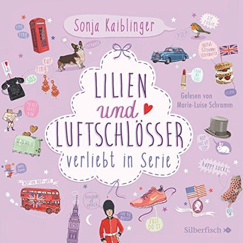 Buchseite und Rezensionen zu 'Lilien und Luftschlösser: Verliebt in Serie 2' von Sonja Kaiblinger