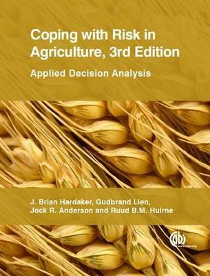 [(Coping with Risk in Agriculture : Applied Decision Analysis)] [By (author) J B Hardaker ] published on (June, 2015)