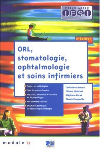 ORL, stomatologie, ophtalmologie et soins infirmiers : Module 17