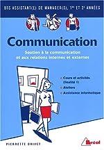 Communication BTS assistant de manager 1re et 2e années - Finalité 1, Soutien à la communication et aux relations internes et externes de Pierrette Drivet