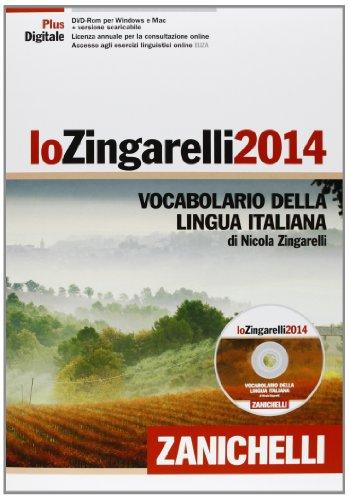 Lo Zingarelli 2014. Vocabolario della lingua italiana. Plus digitale. Con DVD-ROM. Con aggiornamento online
