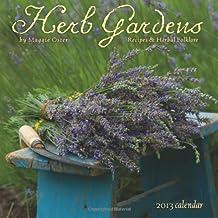Herb Gardens 2013 Calendar: Recipes & Herbal Folklore