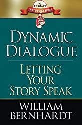 Dynamic Dialogue: Letting Your Story Speak (The Red Sneaker Writers Books Series) by William Bernhardt (2014-02-02)