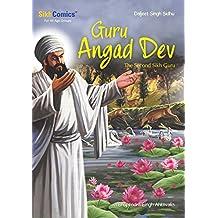 Guru Angad Dev - The Second Sikh Guru (Sikh Comics for Children & Adults)