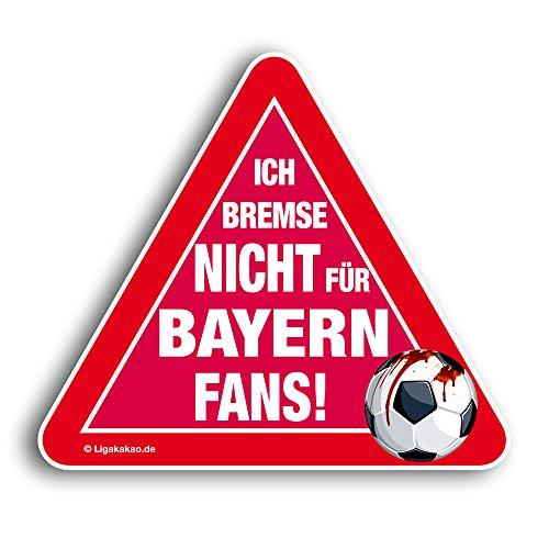 Kfz-Aufkleber Ich Bremse Nicht für Bayern-Fans  