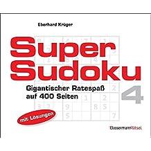 Supersudoku 4 (5 Exemplare à 3,99 €): Gigantischer Ratespaß auf 400 Seiten