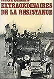 """Afficher """"Histoires extraordinaires de la resistance"""""""