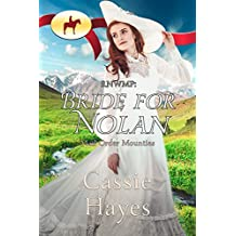 RNWMP: Bride for Nolan (Mail Order Mounties Book 3) (English Edition)
