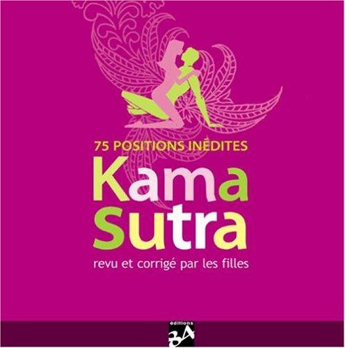Le Kama Sutra : Revu et corrig par les filles