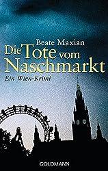 Die Tote vom Naschmarkt: Ein Fall für Sarah Pauli 2 - Ein Wien-Krimi (Die Sarah-Pauli-Reihe, Band 2)