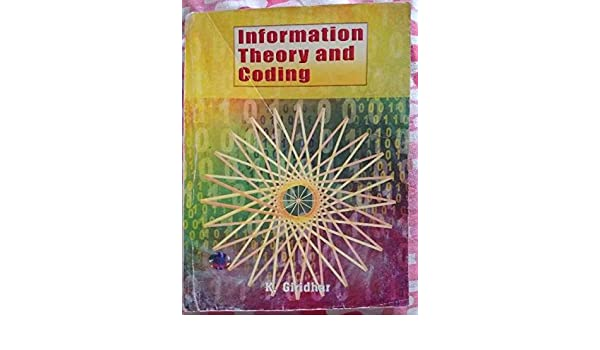 Information Theory And Coding By Giridhar Pdf