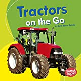 Tractors on the Go (Bumba Books  — Machines That Go)