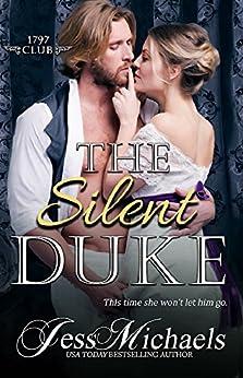 The Silent Duke (The 1797 Club Book 4) (English Edition)