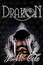 Drakon: Bad Boy Romance: A Dragons Tale by Mrs J. M. Cole (2016-04-01)