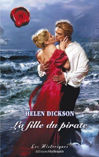 La fille du pirate (Harlequin Les Historiques) (French Edition)