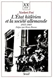 L'État hitlérien et la société allemande - 1933-1945