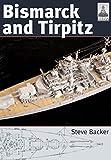 Bismarck and Tirpitz
