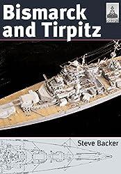 Bismarck and Tirpitz (Shipcraft 10)