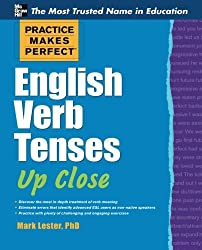Practice Makes Perfect English Verb Tenses Up Close (Practice Makes Perfect Series) by Mark Lester (2012-04-13)