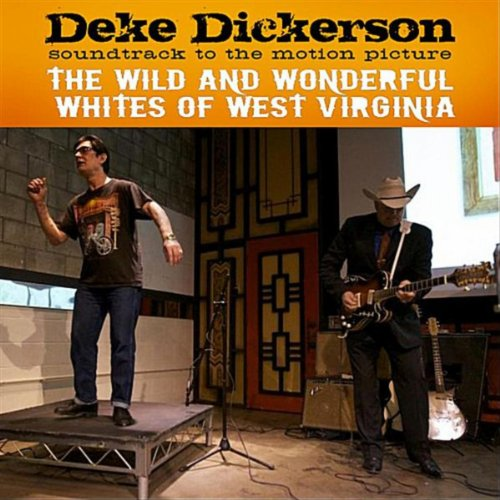 Soundtrack Album: The Wild And Wonderful Whites of West Virginia [Explicit] - Virginia West