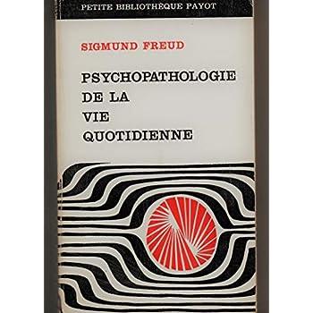 Broché - Psychopathologie de la vie quotidienne