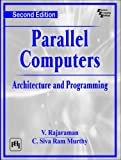 Parallel Computers: Architecture and Programming