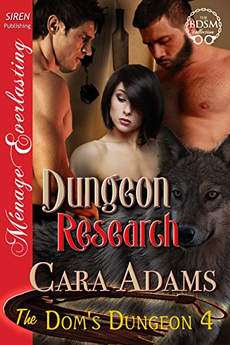 Dungeon Research [The Dom's Dungeon 4] (Siren Publishing Menage Everlasting)