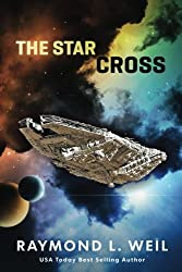 The Star Cross (Volume 1) by Raymond L. Weil (2015-11-04)