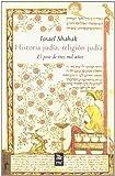 Historia judía, religión judía: El peso de tres mil años (Mínimo Tránsito)