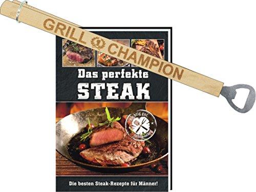 Das perfekte Steak für echte Männer Männergeschenk Geschenk Grillbuch Handbuch saftig Fleisch Grill BBQ Tipps Tricks vom Profi Grillprofi leicht Holzkohle Kohle Gas (Das perfekte Steak mit Grill -Champion Grillzange und Flaschenöffner) (Gas-holzkohle-grill)