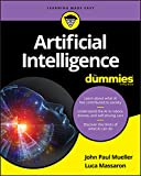 Artificial Intelligence For Dummies (For Dummies (Computer/Tech)) (English Edition)