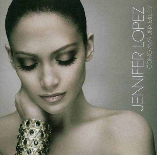 Como Ama Una Mujer by Jennifer Lopez (2007) Audio CD
