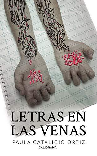 Letras en las venas eBook: Catalicio Ortiz, Paula: Amazon.es ...