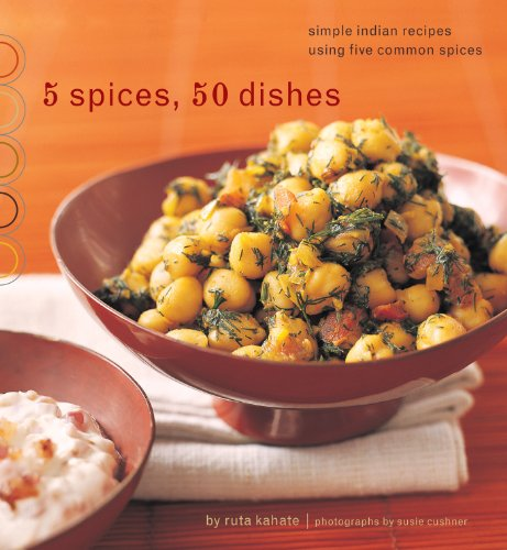 5 spices 50 dishes simple indian recipes using five common 5 spices 50 dishes simple indian recipes using five common download pdf or read online forumfinder Images