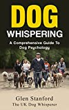 Dog Whispering: A Comprehensive Guide to Dog Psychology